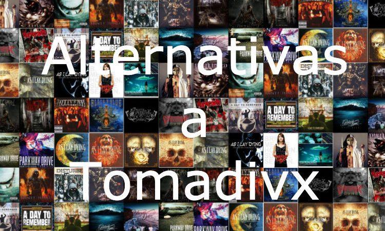 Las mejores alternativas a Tomadivx